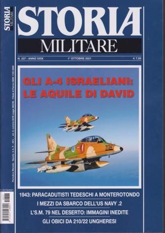 Storia Militare - n. 337 - Gli A-4 israeliani: le aquile di David-  1° ottobre 2021 - mensile