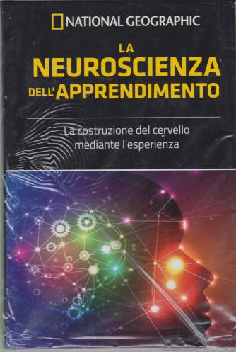 National Geographic - La neuroscienza dell'apprendimento- n. 6 - settimanale - 16/4/2021 - copertina rigida