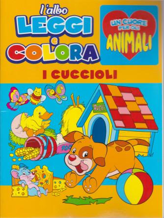 L'albo Leggi e colora - Un cuore per gli animali - I cuccioli- n. 2 - bimestrale -gennaio - febbraio 2021