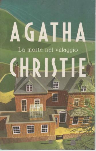 I grandi autori - n. 21 - Agatha Christie -La morte nel villaggio -   18/5/2021- settimanale - 294  pagine
