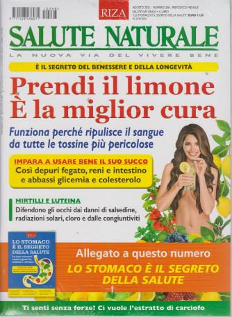Salute Naturale - Prendi il limone. E' la miglior cura  + Lo stomaco è il segreto della salute -  n. 268-agosto 2021 - mensile - 2 riviste