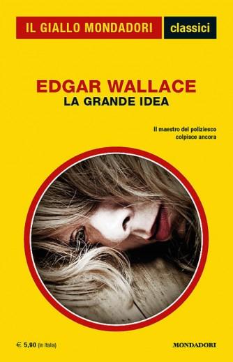 La Grande Idea di Edgar Wallace - Il maestro del poliziesco colpisce ancora