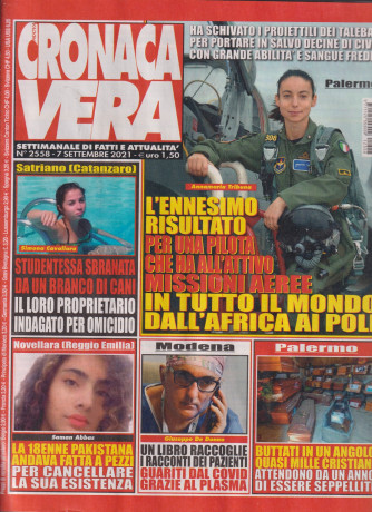 Nuova Cronaca Vera - n. 2558-7 settembre 2021 - settimanale di fatti  e attualità