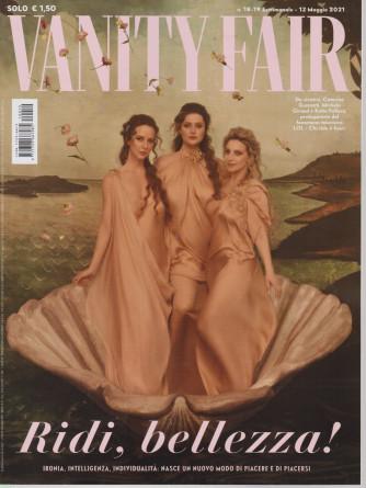 Vanity Fair  - n. 19 - settimanale -12 maggio   2021