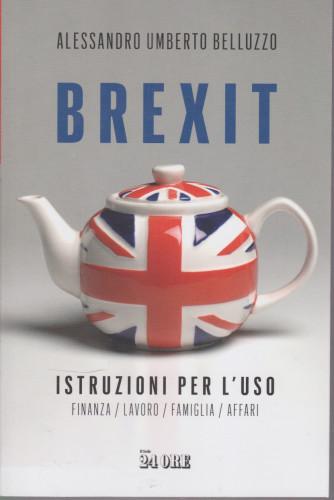 Guide Pratiche - Brexit - di Alessandro Umberto Belluzzo - n. 1/2021 - mensile - 177 pagine