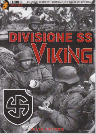 I Libri di War Set -  Divisione SS Viking - n. 66 - luglio - agosto  2021 - bimestrale -