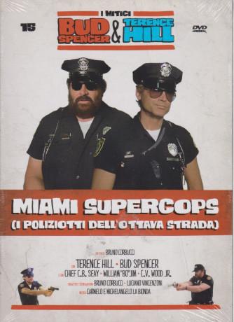 I Dvd di Sorrisi Speciale - n. 15 - I mitici Bud Spencer & Terence Hill  -quindicesima  uscita  - Miami supercops (i poliziotti dell'ottava strada) - aprile 2021  -   aprile 2021