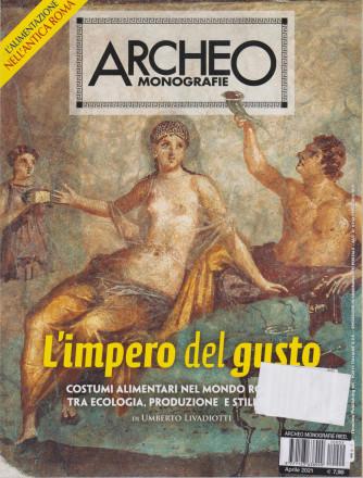 Archeo Monografie - n. 2 - L'impero del gusto - aprile 2021