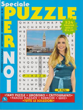 Speciale Puzzle per noi - n. 99 - settembre - novembre 2021 - 324 pagine