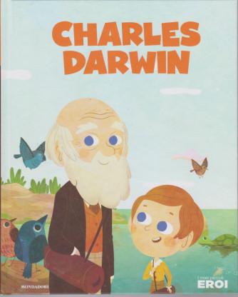 I miei piccoli eroi -Charles Darwin  - n. 12 - 12/11/2019 -  settimanale - copertina rigida