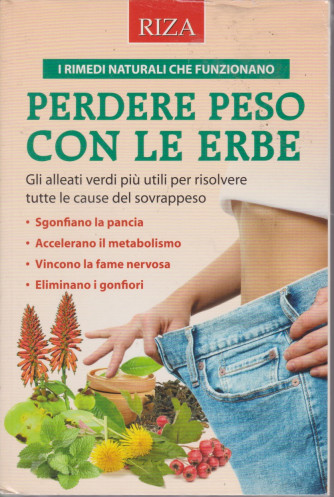 Alimentazione naturale -Perdere peso con le erbe  - n. 69 -luglio  2021
