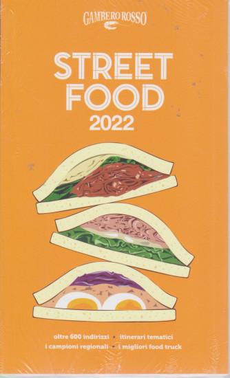 Street Food 2022 del Gambero Rosso - n. 354 - 16/7/2021 -