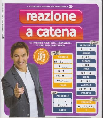 Reazione a Catena - n. 6  - settimanale - 16/7/2021