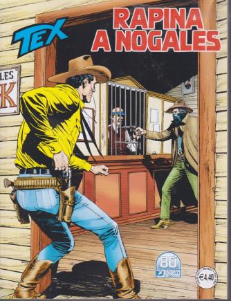 Tex - Rapina a Nogales- n. 729  -luglio   2021 - mensile