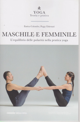 Yoga - Teoria e pratica - Maschile e femminile-  n. 17 -  settimanale - 153  pagine