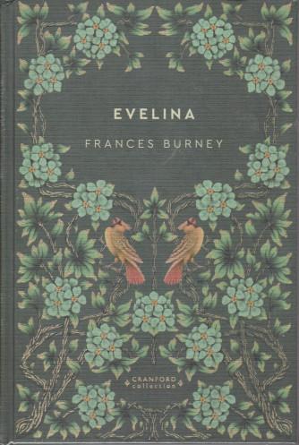 Storie senza tempo  -Evelina - Frances Burney -  n. 55 - settimanale -10/4/2021 -  copertina rigida