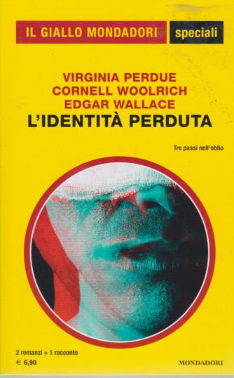 Il giallo Mondadori special - L'identità perduta - n. 98 - bimestrale - luglio  2021- 259 pagine