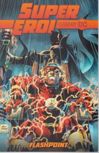 Super eroi - Le leggende DC n.  5 - Flashpoint - settimanale