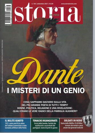 Storia in rete - n. 183 -Dante. I misteri di un genio -settembre  2021 - mensile
