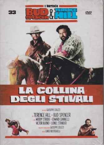 I Dvd di Sorrisi Speciale - n. 33 - I mitici Bud Spencer & Terence Hill  -trentatreesimai uscita -La collina degli stivali -  - agosto 2021