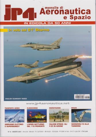 Jp4  - Mensile di Aeronautica e Spazio - n. 8  - agosto 2021 - mensile