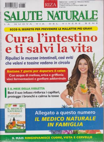 Salute Naturale +Il medico naturale in famiglia  - n. 262- febbraio  2021- mensile - 2 riviste