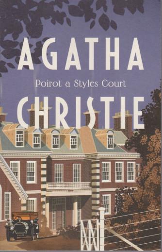 I grandi autori - n. 5 - Agatha Christie -Poirot a Styles Court - 26/1/2021- settimanale - 216 pagine