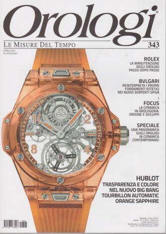 Orologi - n. 343 -aprile  2021- mensile