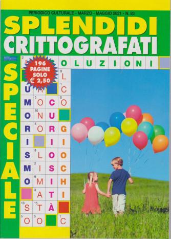Speciale Splendidi Crittografati - n. 83 - marzo - maggio  2021 - 196 pagine
