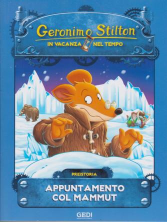 Geronimo Stilton - In vacanza nel tempo - Appuntamento col mammut - n. 2 - settimanale - 7/7/2021