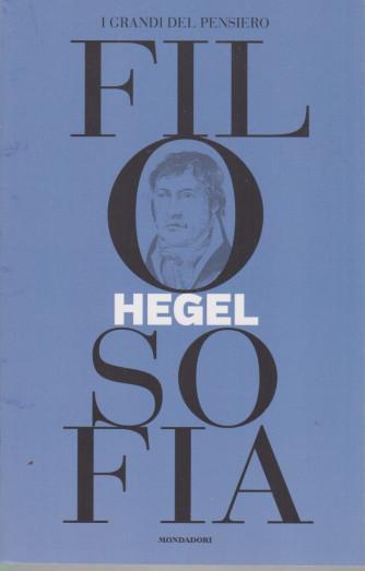I grandi del pensiero - Filosofia - n. 11 -Hegel  - 28/5/2021 - settimanale - 159 pagine