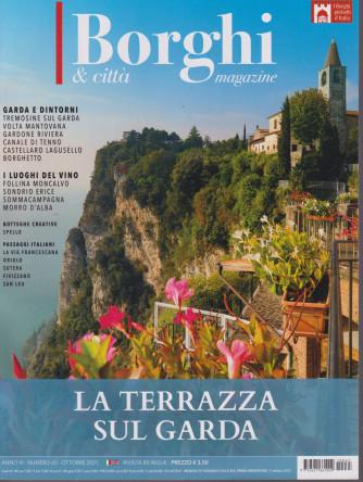I Borghi & città Magazine - n. 65 -La terrazza sul Garda - ottobre 2021
