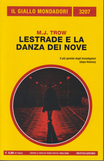 Il giallo Mondadori - n. 3207  - Lestrade e la danza dei nove - M.J. Trow -settembre  2021 - mensile