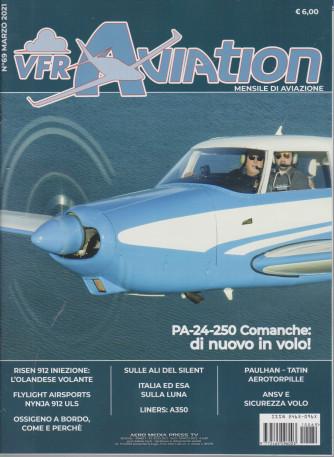 Vfr Aviation - n. 69 - marzo  2021 - mensile