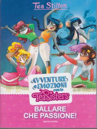 I Libri di Donna Moderna - n. 3 -Avventure e emozioni con le Tea Sisters -Ballare che passione! - 11/5/2021- settimanale -118 pagine