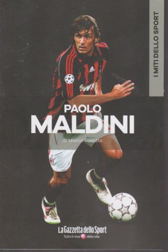 I miti dello sport -Paolo Maldini - di   Marco Pasotto - n. 22 - settimanale -