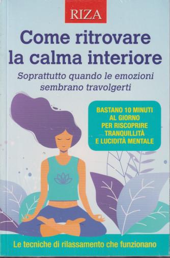 Mentecorpo - Come ritrovare la calma interiore -  n. 154 - novembre - dicembre  2021