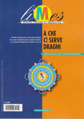 Limes -A che ci serve Draghi- 9/4/2021 -n. 3 -  mensile