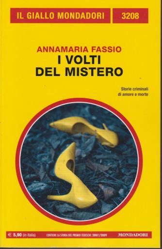 Il giallo Mondadori - n. 3208  -Annamaria Fassio - I volti del mistero -ottobre  2021 - mensile