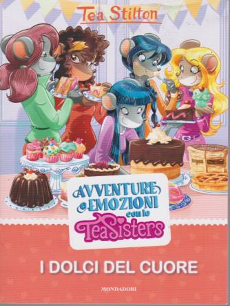 I Libri di Donna Moderna -Tea Stilton -  n. 7 -Avventure e emozioni con le Tea Sisters -I dolci del cuore  - 8/6/2021- settimanale -117 pagine
