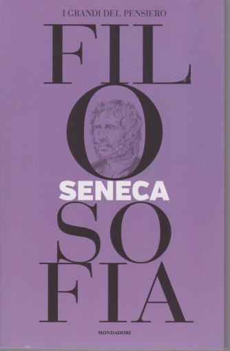 I grandi del pensiero - Filosofia - n. 18 -Seneca   -16/7/2021 - settimanale - 159 pagine