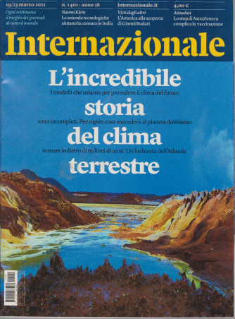 Internazionale - n. 1401 - 19/25 marzo 2021 - settimanale