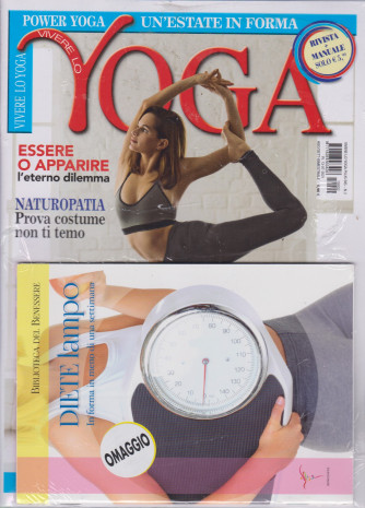 Vivere lo yoga + Diete lampo - n. 2 - bimestrale - 13/7/2021/2021 - 2 riviste