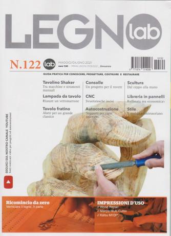 Legno Lab - n. 122 - bimestrale -maggio - giugno  2021