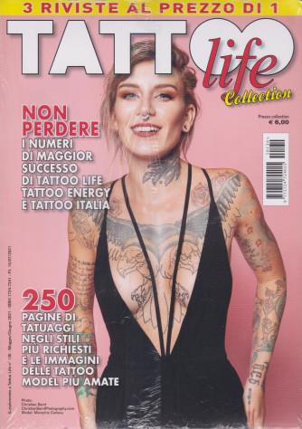 Tattoo life Collection- n. 130 -maggio giugno 2021  - 3 riviste al prezzo di 1 - 3 riviste
