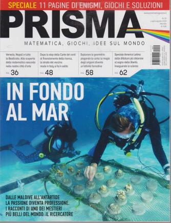 Prisma - n. 32 - luglio - agosto  2021 - mensile