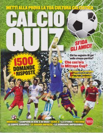 Calcio quiz - n. 1 - bimestrale - aprile - maggio 2021 - 1500 domande & risposte