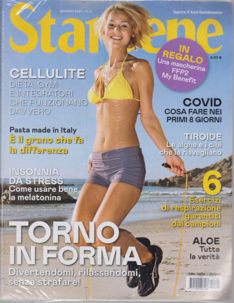 Starbene - n. 6  -giugno  2021 - mensile + in regalo una mascherina FFP2 My Benefit - rivista + mascherina