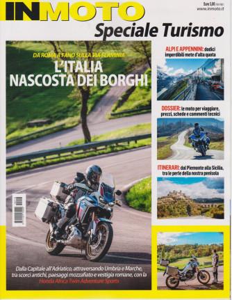 In Moto  - Speciale Turismo -L'Italia nascosta dei borghi -  n. 16 - 3 giugno 2021 -