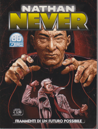 Nathan Never -Frammenti di un futuro possibile  - n. 357 - mensile - febbraio  2021